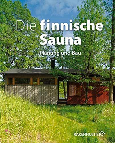 Finnische Sauna selber bauen - die Bauanleitung